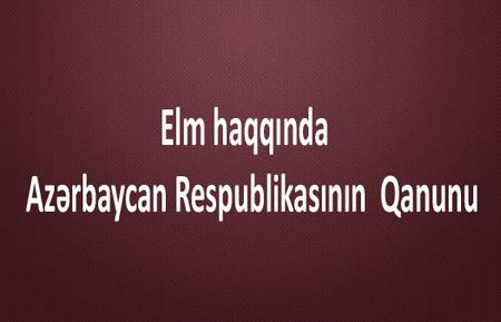 Elm haqqında Azərbaycan Respublikasının Qanunu